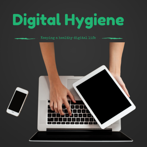 Digital Hygiene